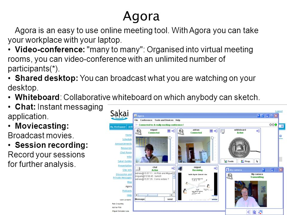 Agora Agora is an easy to use online meeting tool.