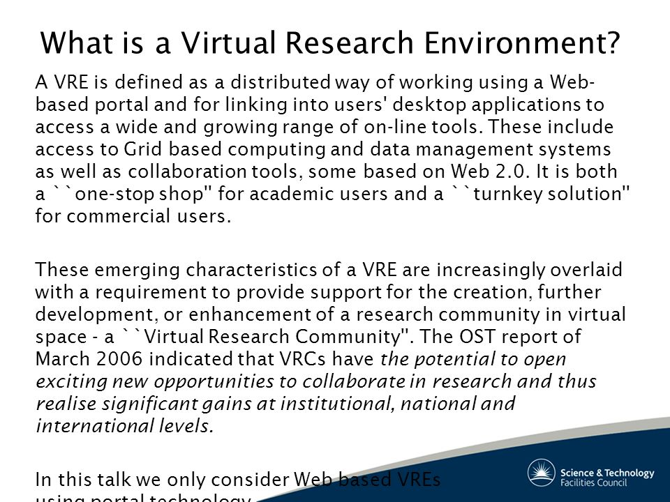 What is a Virtual Research Environment.