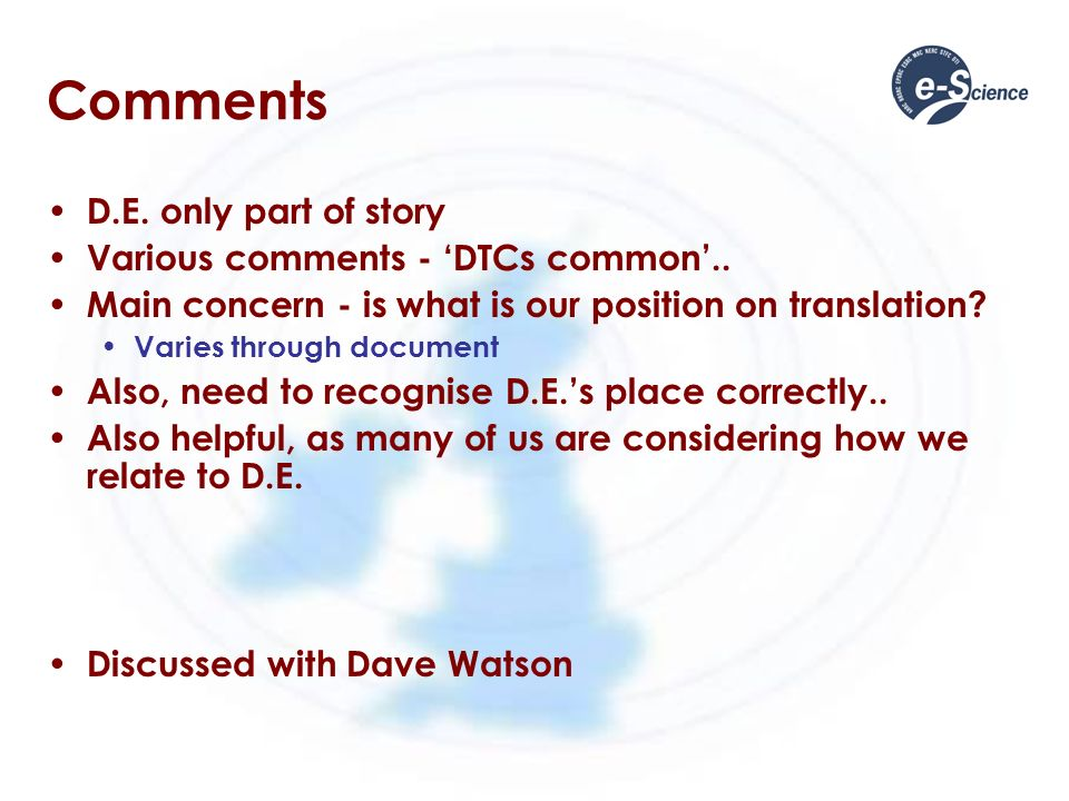 Comments D.E. only part of story Various comments - DTCs common..