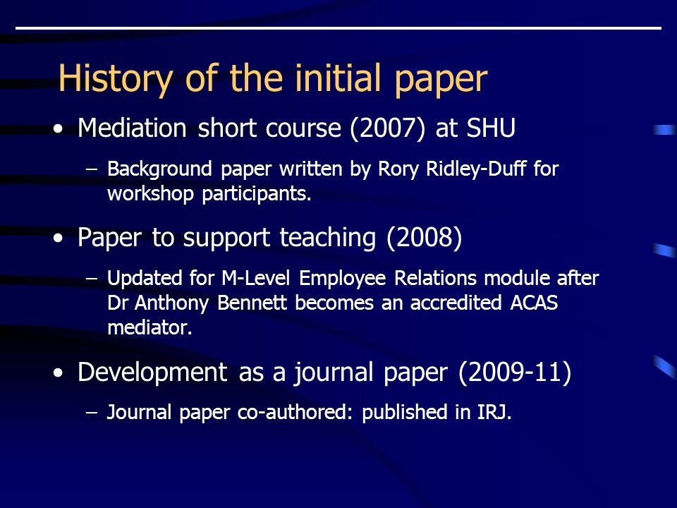 History of the initial paper Mediation short course (2007) at SHU –Background paper written by Rory Ridley-Duff for workshop participants.