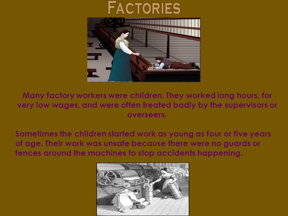 Some children worked in coal mines.