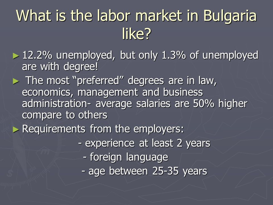 What is the labor market in Bulgaria like.