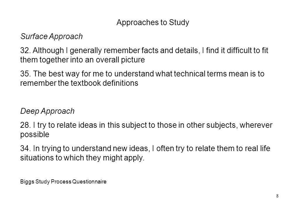 8 Approaches to Study Surface Approach 32.
