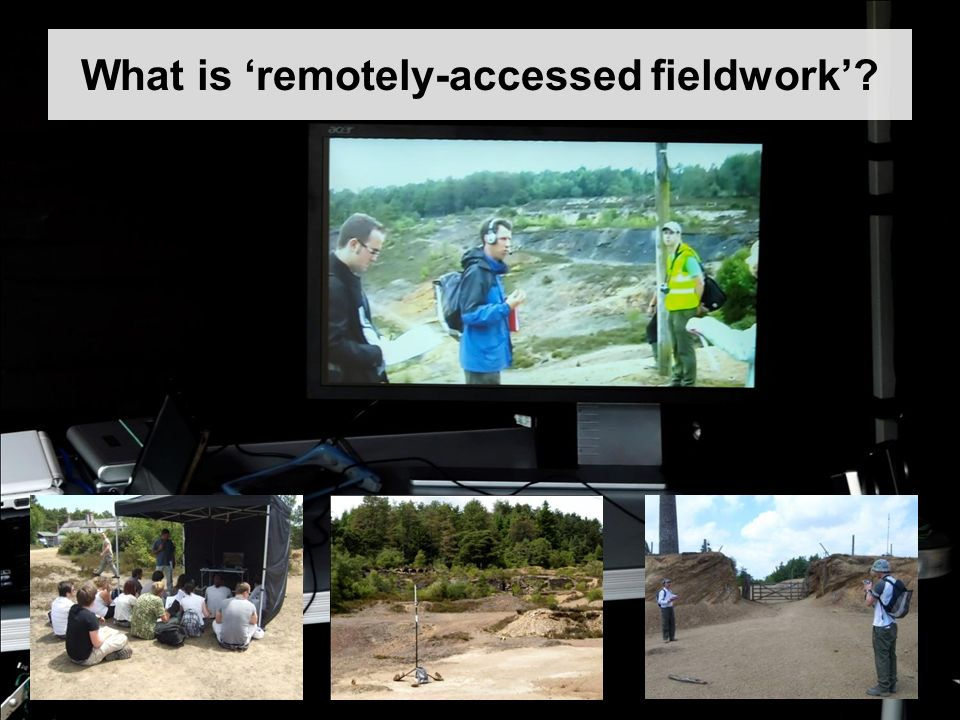 What is remotely-accessed fieldwork
