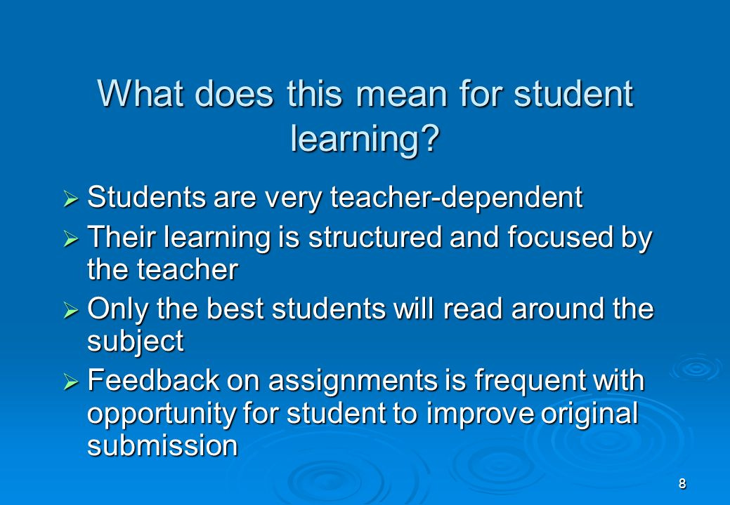 8 What does this mean for student learning.