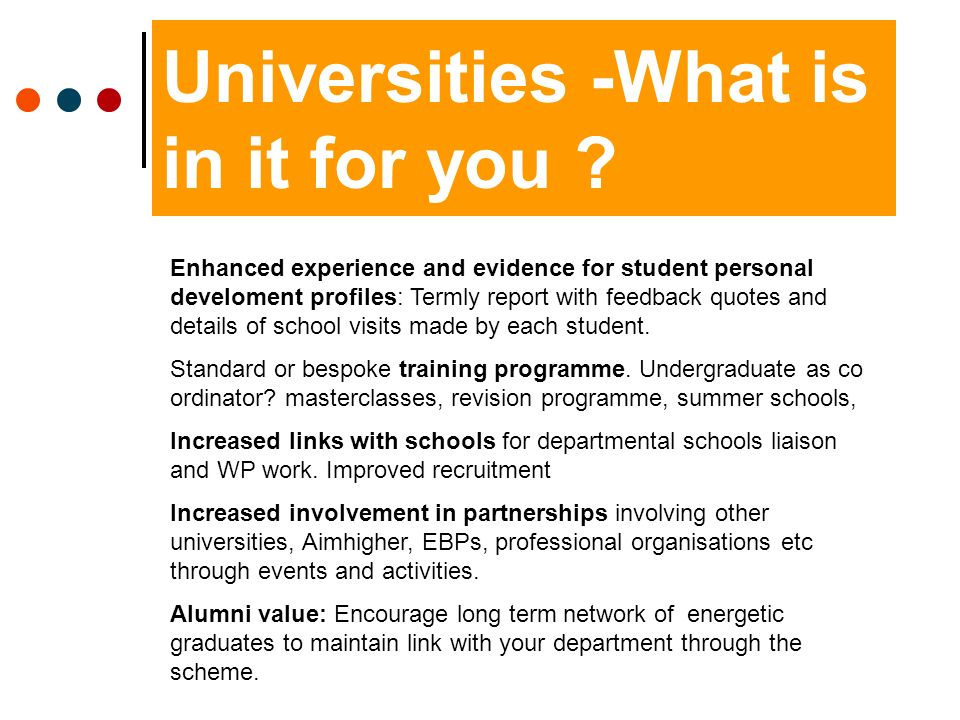 Universities -What is in it for you .