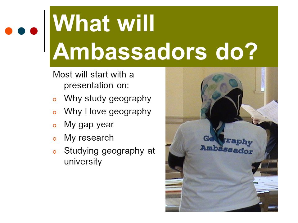 What will Ambassadors do.