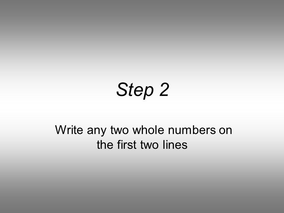 Step 1 Number the first 25 lines on your paper, (1,2,3…)
