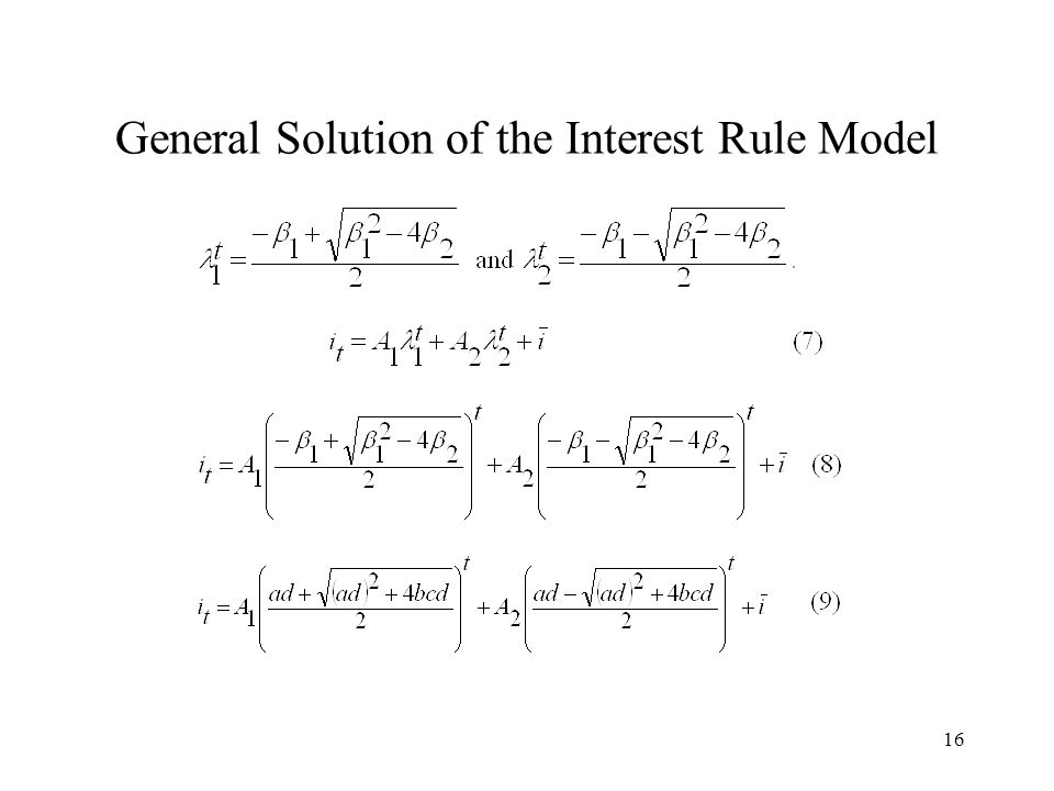 16 General Solution of the Interest Rule Model