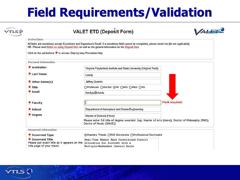 Visionary Technology in Library Solutions Field Requirements/Validation