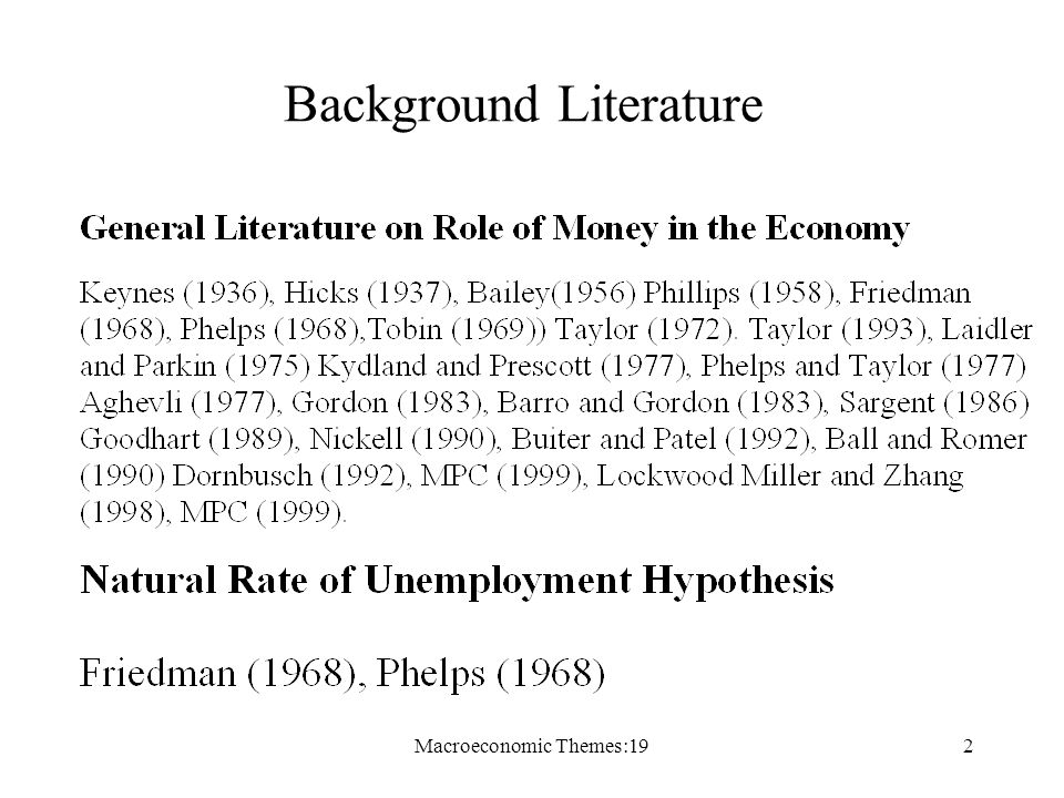 Macroeconomic Themes:192 Background Literature