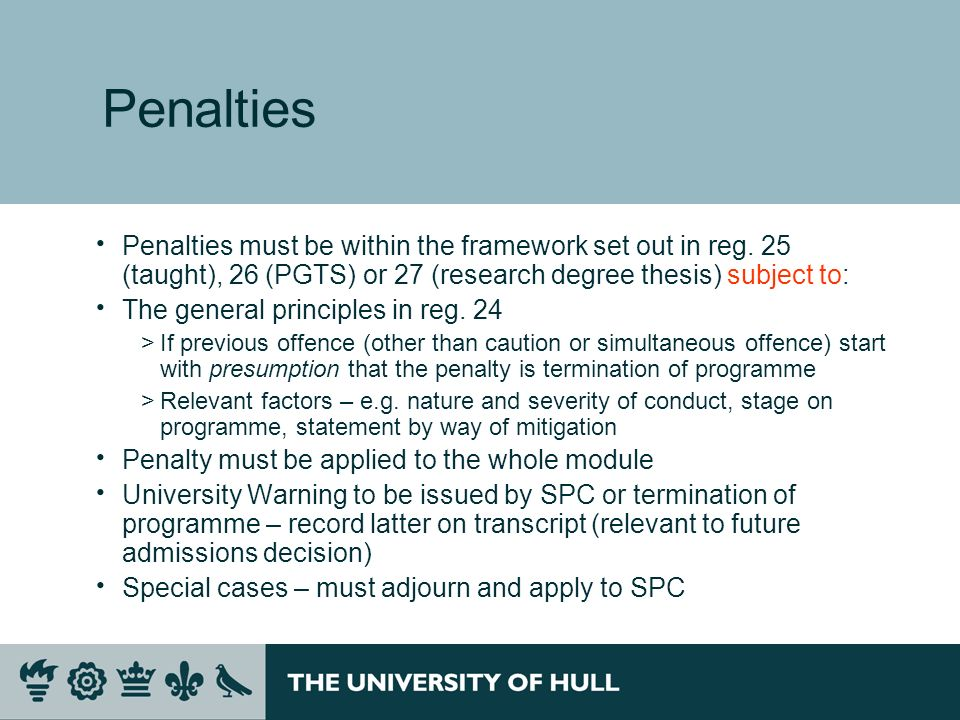 Penalties Penalties must be within the framework set out in reg.
