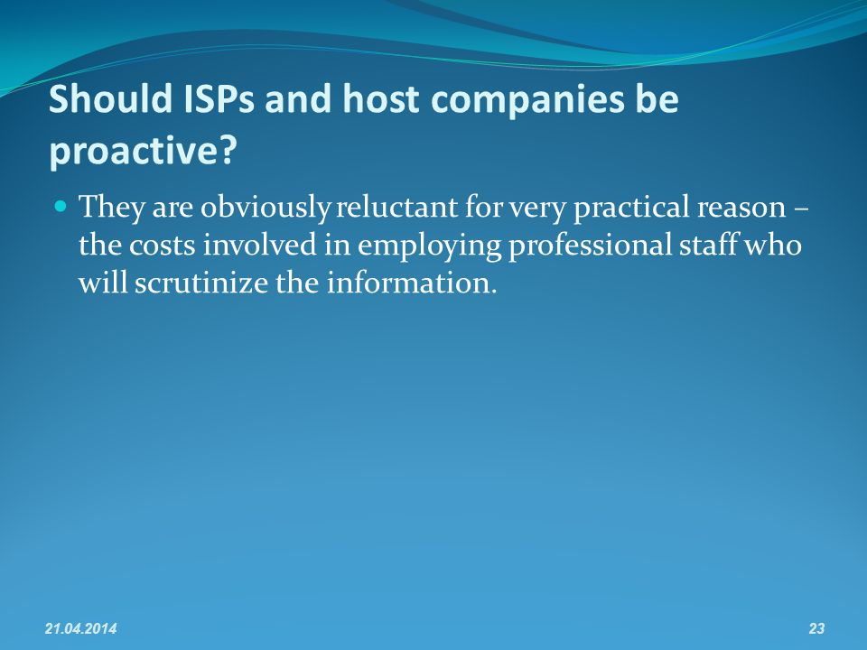 Should ISPs and host companies be proactive.
