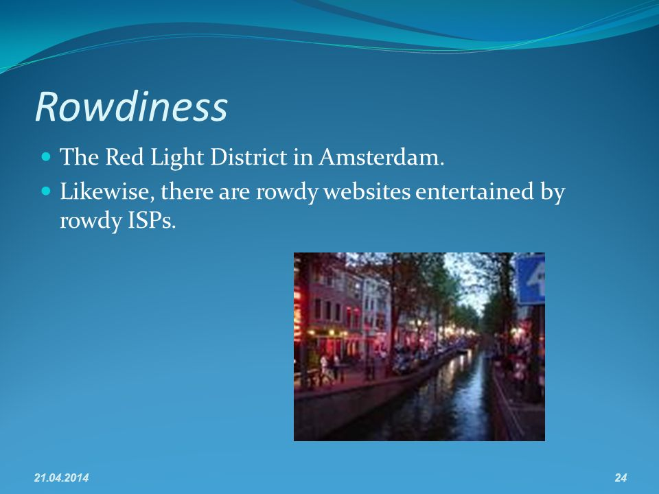 Rowdiness The Red Light District in Amsterdam.