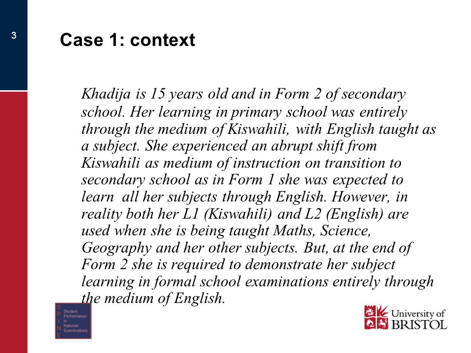 3 Case 1: context Khadija is 15 years old and in Form 2 of secondary school.