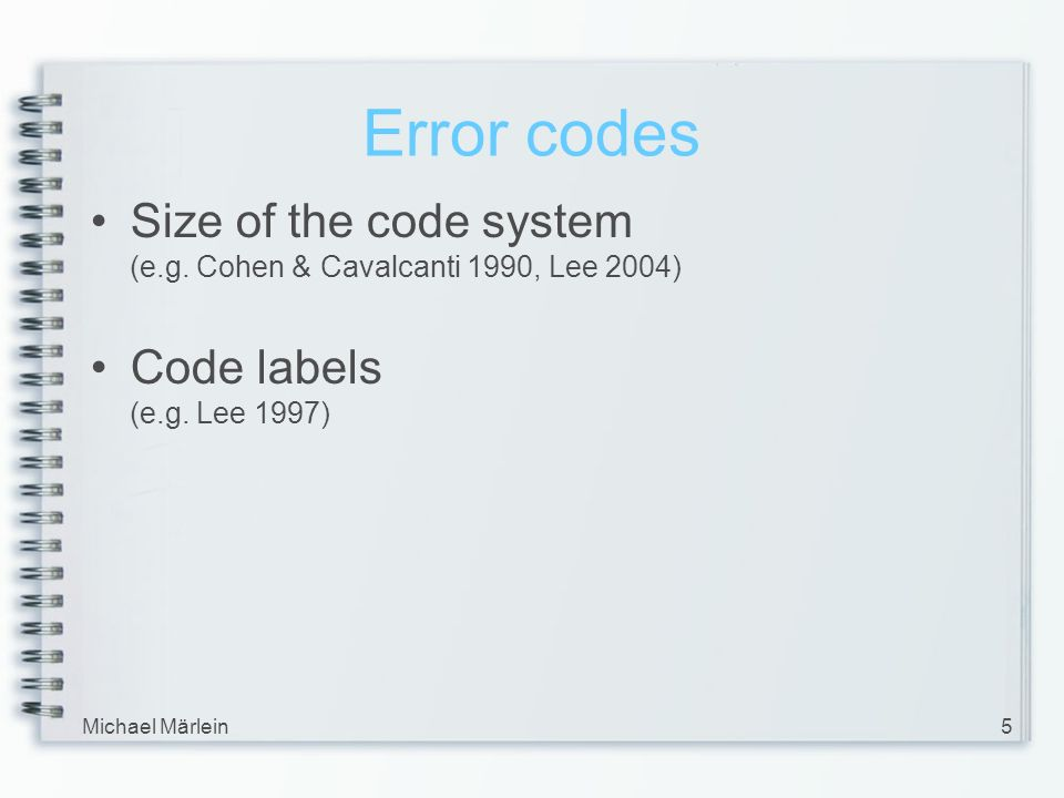 Michael Märlein5 Error codes Size of the code system (e.g.