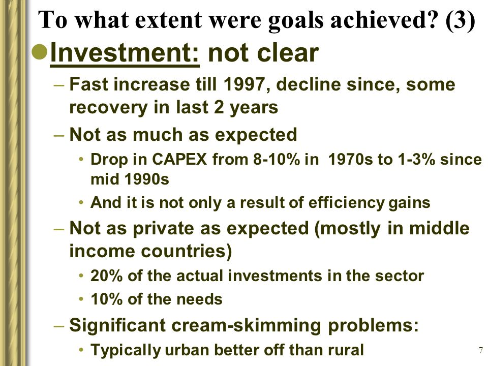 7 To what extent were goals achieved.