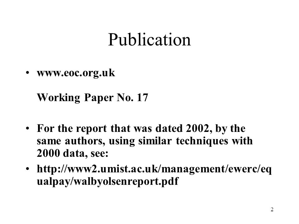 2 Publication www.eoc.org.uk Working Paper No.