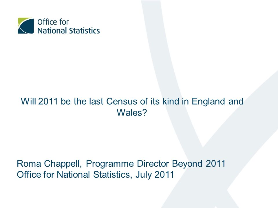 Will 2011 be the last Census of its kind in England and Wales.