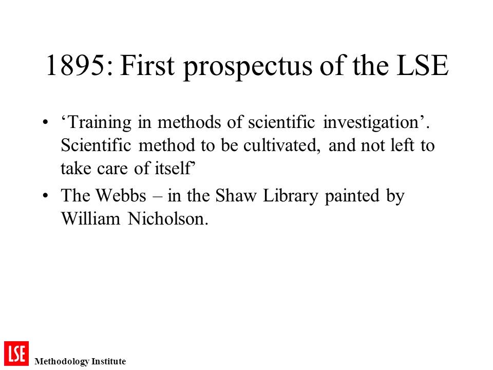 Methodology Institute 1895: First prospectus of the LSE Training in methods of scientific investigation.