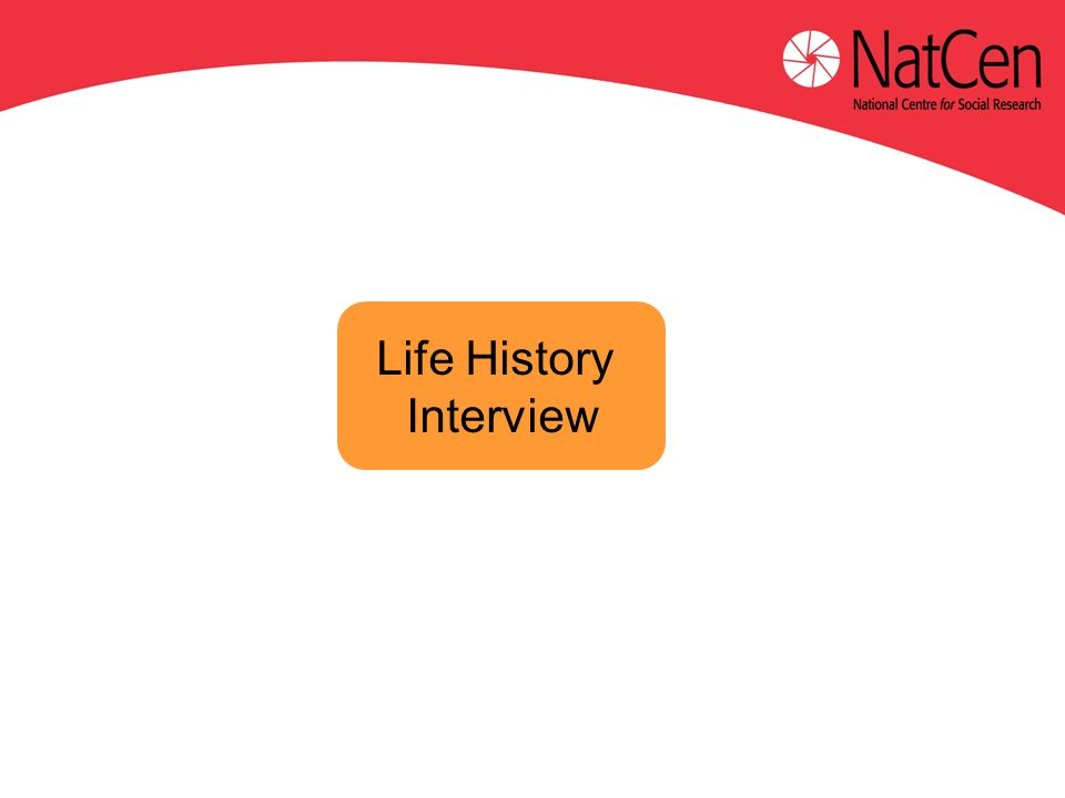 Life History Interview