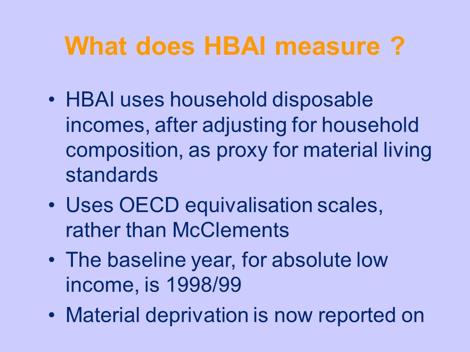 What does HBAI measure .