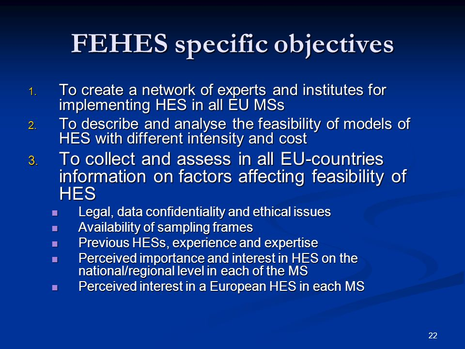 22 FEHES specific objectives 1.