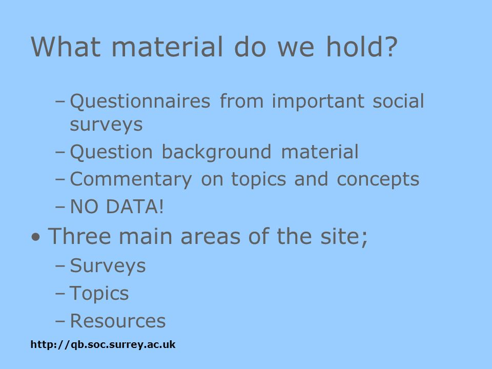 What material do we hold.