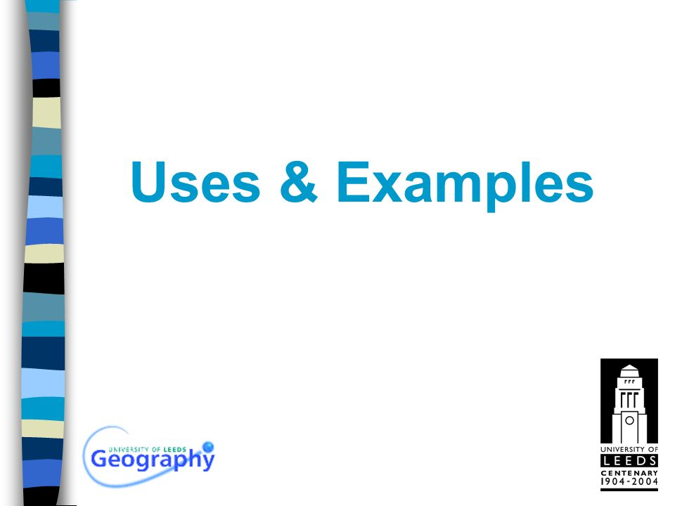 Uses & Examples
