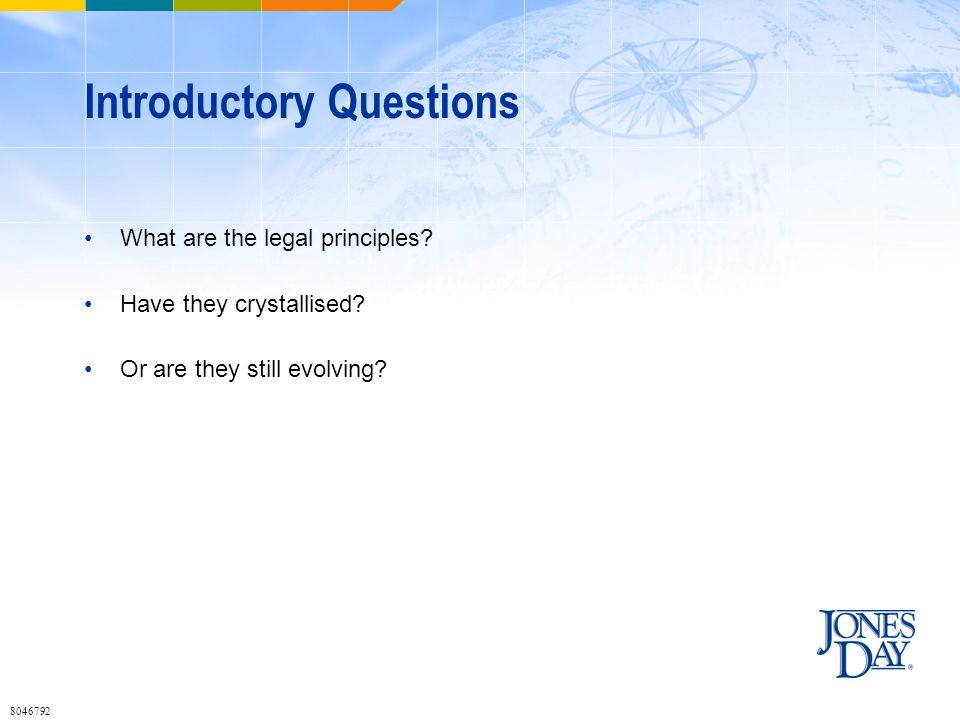 Introductory Questions What are the legal principles.
