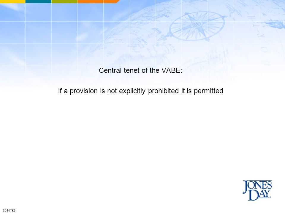 Central tenet of the VABE: if a provision is not explicitly prohibited it is permitted 8046792
