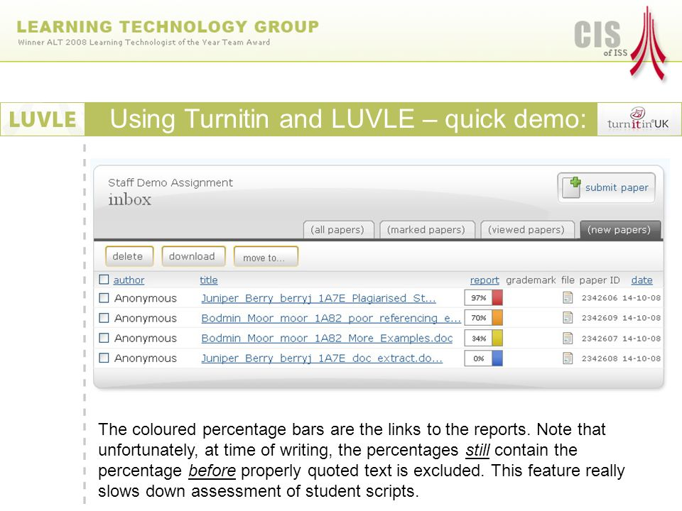 Using Turnitin and LUVLE – quick demo: The coloured percentage bars are the links to the reports.