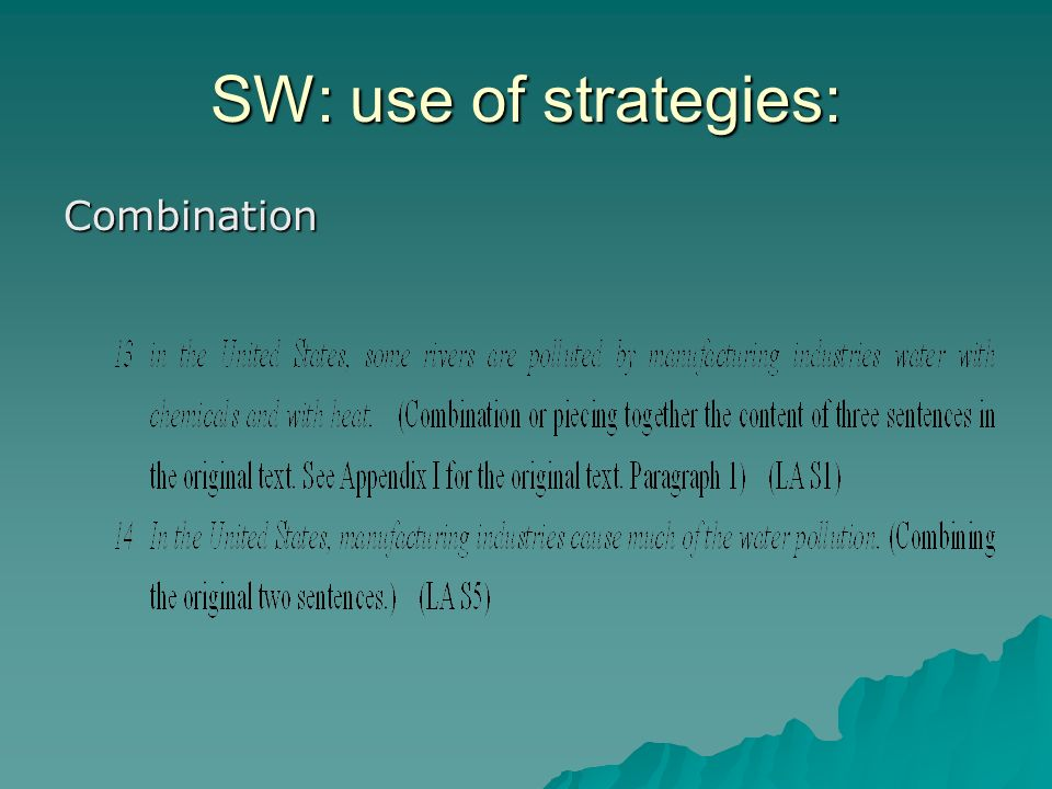 SW: use of strategies: Combination
