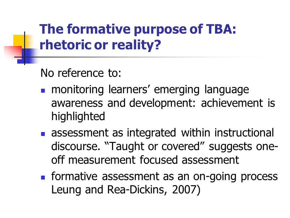 The formative purpose of TBA: rhetoric or reality.