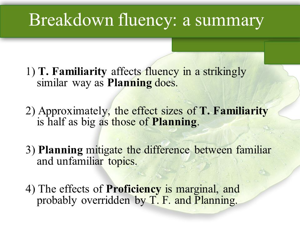 Breakdown fluency: a summary 1) T.