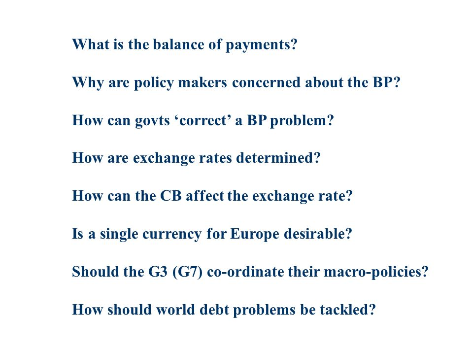 What is the balance of payments. Why are policy makers concerned about the BP.