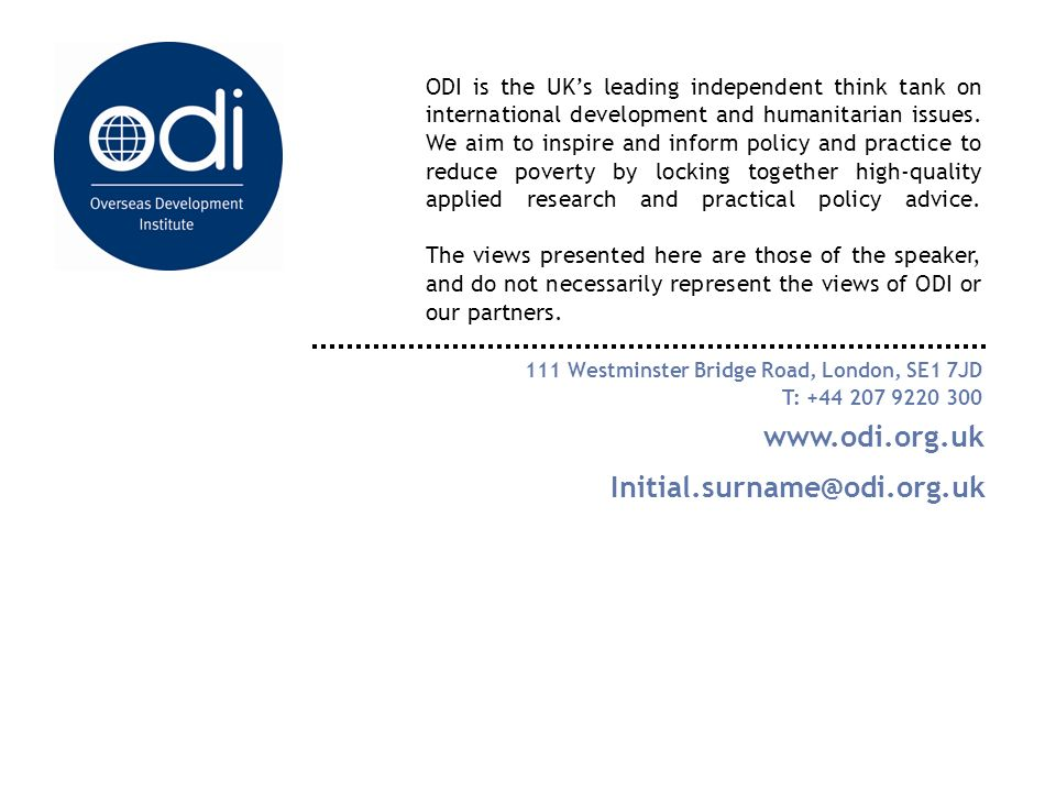 ODI is the UKs leading independent think tank on international development and humanitarian issues.