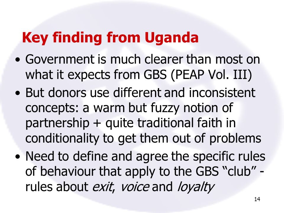 14 Key finding from Uganda Government is much clearer than most on what it expects from GBS (PEAP Vol.