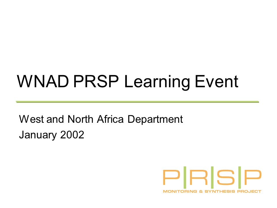 WNAD PRSP Learning Event West and North Africa Department January 2002