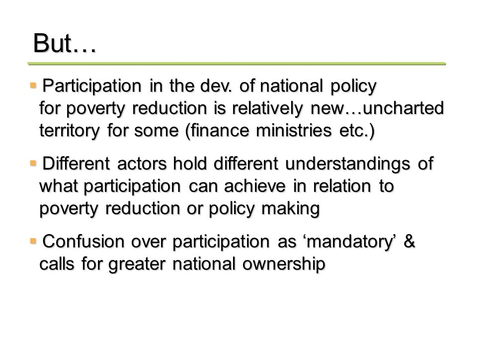 Participation in the dev. of national policy Participation in the dev.