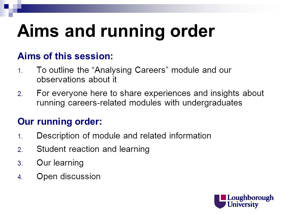Aims and running order Aims of this session: 1.