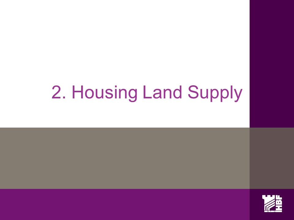 2. Housing Land Supply