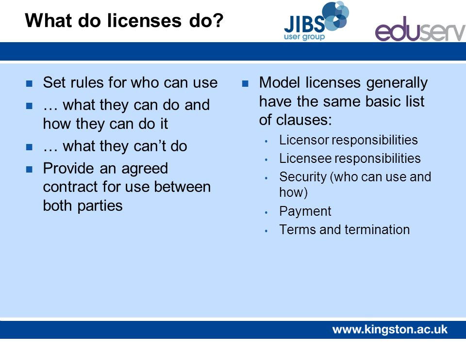 What do licenses do.