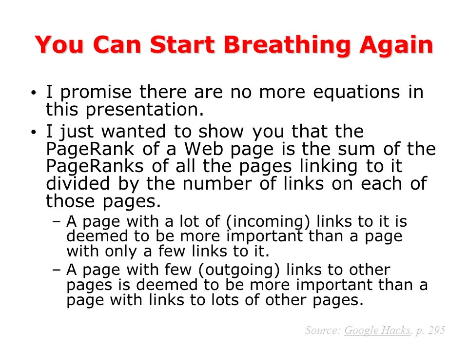 You Can Start Breathing Again I promise there are no more equations in this presentation.