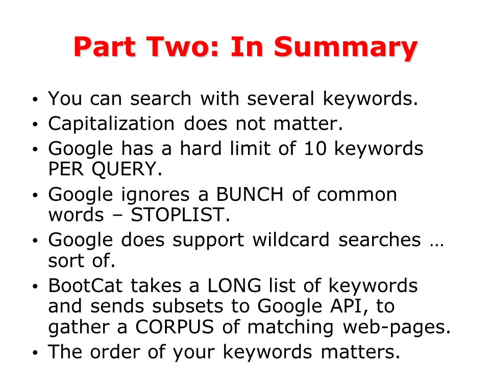 Part Two: In Summary You can search with several keywords.