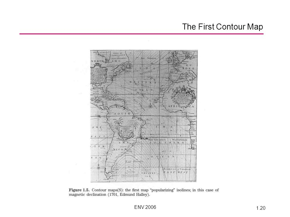 ENV 2006 1.20 The First Contour Map
