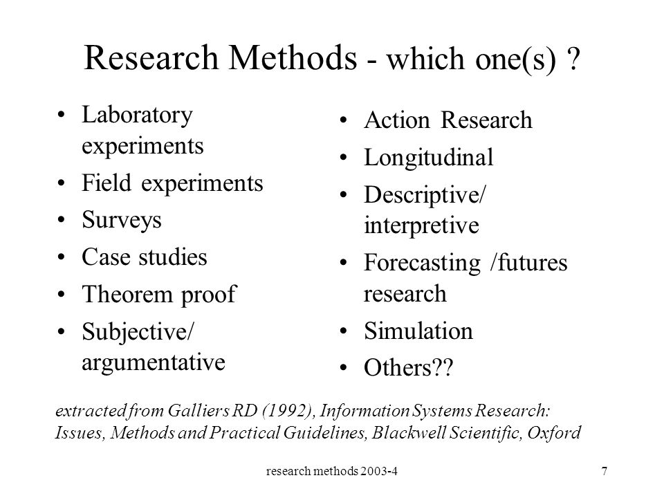 research methods 2003-47 Research Methods - which one(s) .