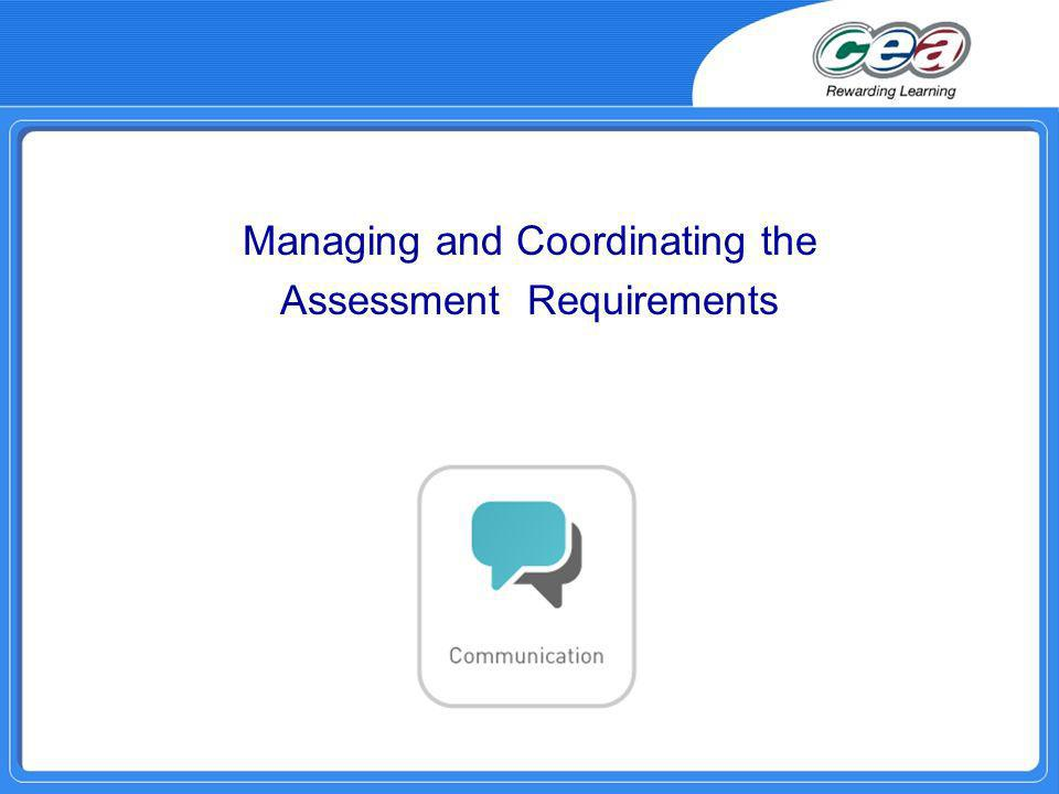 Managing and Coordinating the Assessment Requirements