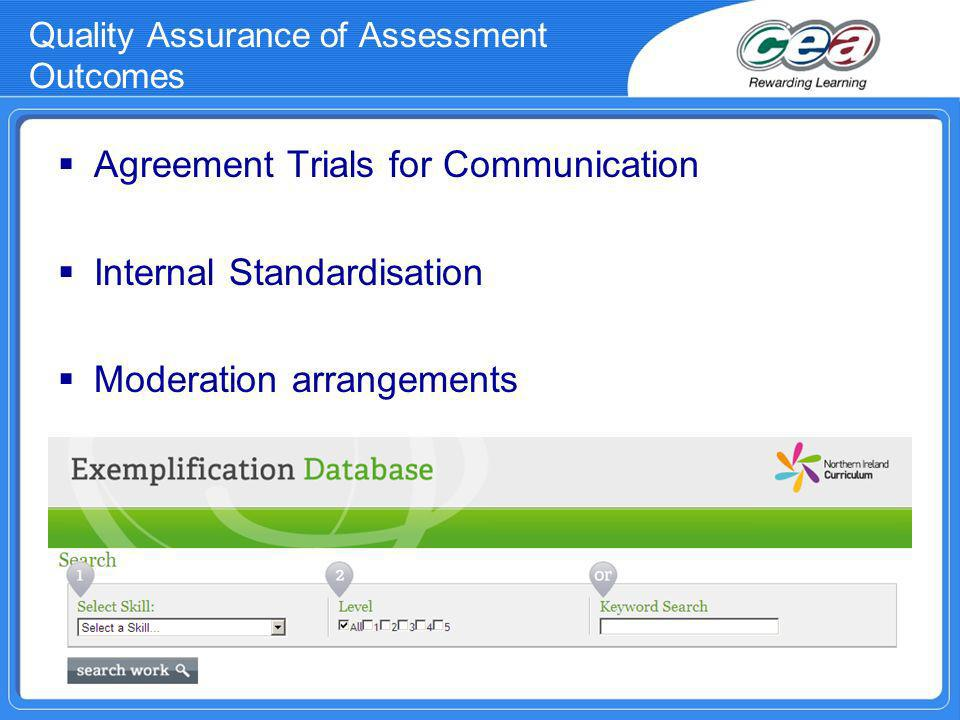 Quality Assurance of Assessment Outcomes Agreement Trials for Communication Internal Standardisation Moderation arrangements