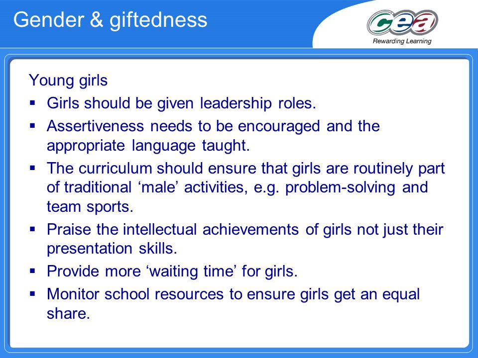 Gender & giftedness Young girls Girls should be given leadership roles.